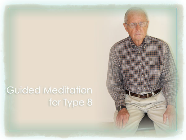 David Daniels Free Enneagram Audio Guided Meditation Practice for Protector Type Eight (8) Personality Reflection, Peace, Growth