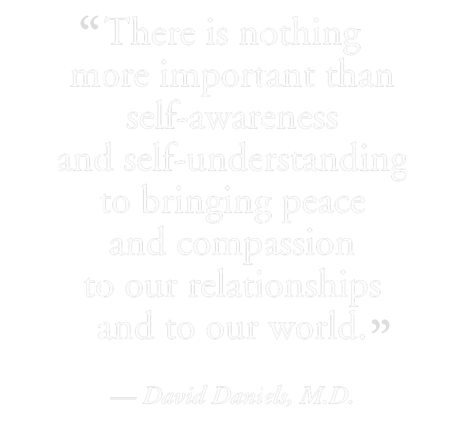David Daniels quote on Learning Self Awareness & Understanding for Peace and Compassion through the Enneagram